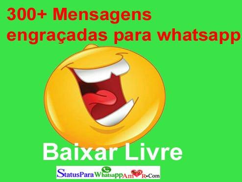 Mensagens Engraçadas Para Whatsapp |Topo Coleção